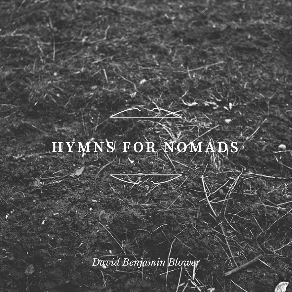 David Benjamin Blower Hymns for Nomads Sputnik